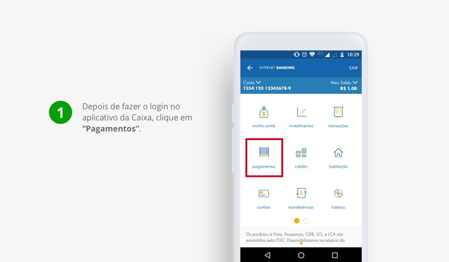 Depois de fazer o login no aplicativo da Caixa, clique em 'Pagamentos'.