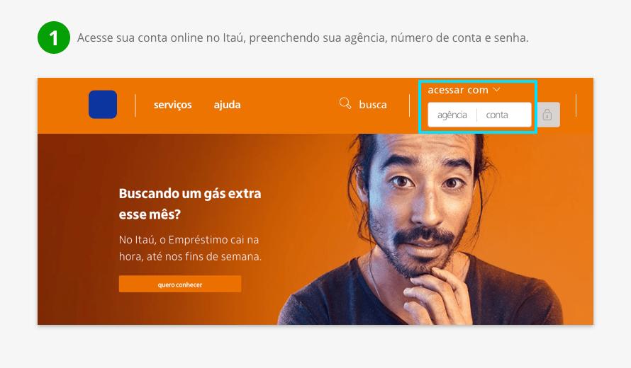 Acesse sua conta online no Itaú, preenchendo sua agência, número de conta e senha.